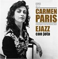 "CARMEN PARIS - ""Ejazz con jota"""